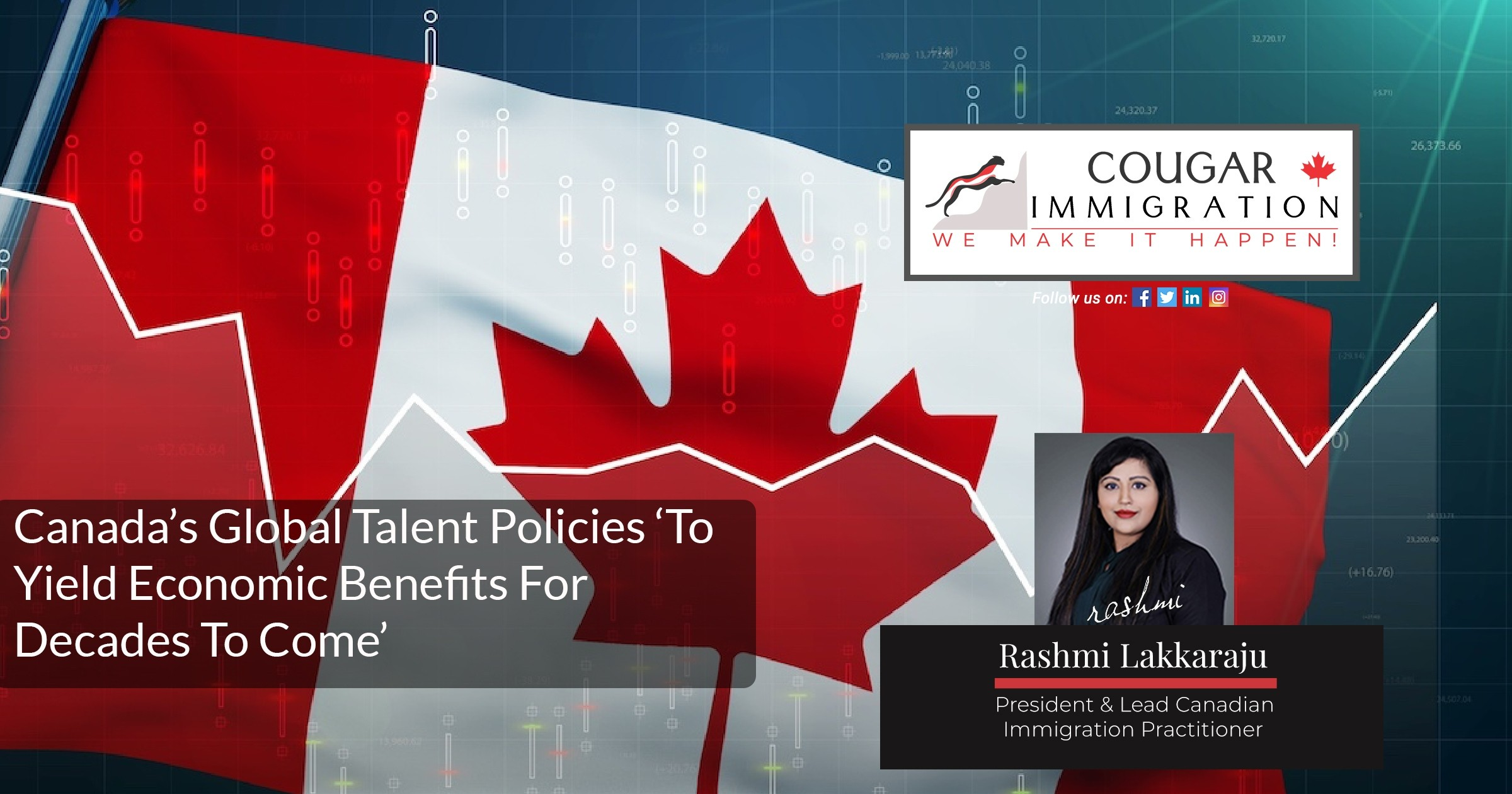 Canada's Global Talent Policies 'To Yield Economic Benefits For Decades To Come